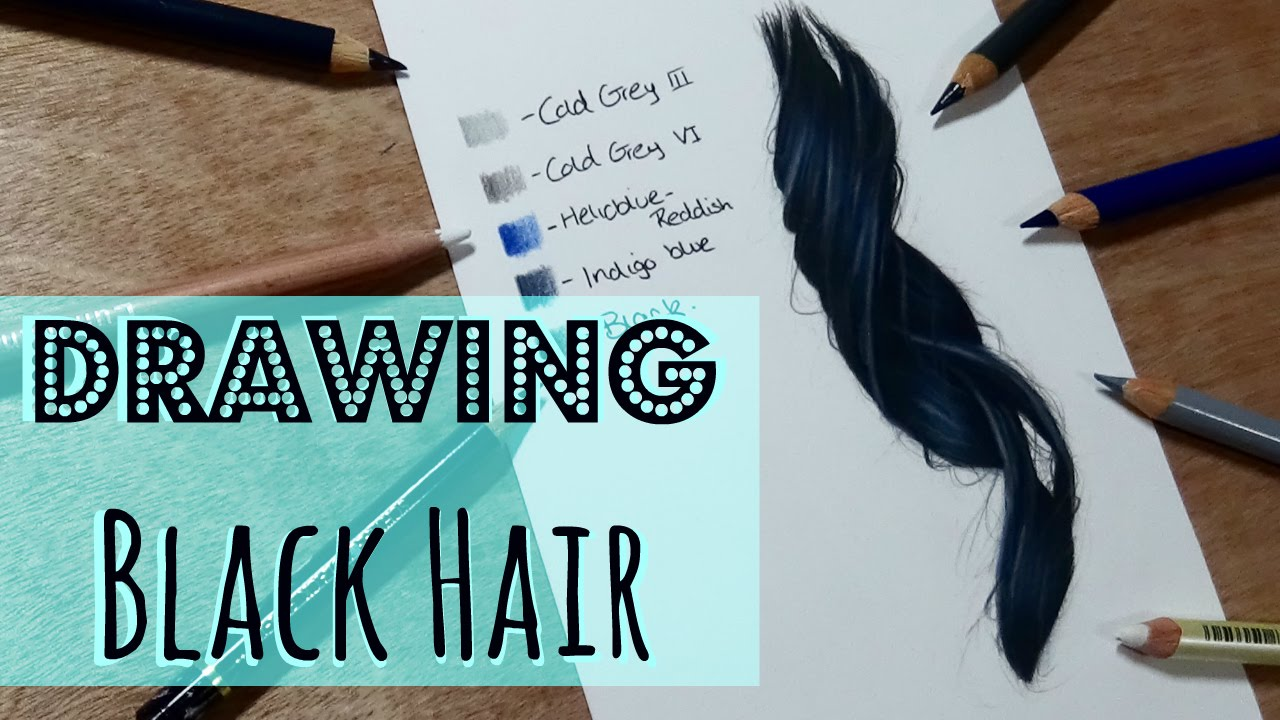 Drawing Tutorial Realistic Black Hair In Coloured Pencil Youtube