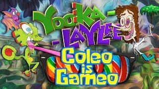 Yooka-Laylee | ColeoIsGameo