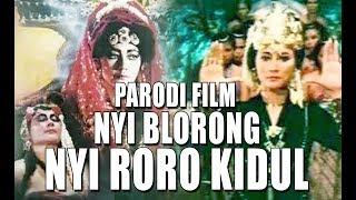 Video #KWCOMEDY -  PARODI FILM NYI BLORONG PUTRI NYI RORO KIDUL , FILM HOROR SUZANNA download MP3, 3GP, MP4, WEBM, AVI, FLV Agustus 2018