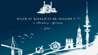 Hazrat Mirza Masroor Ahmad Khalifat-ul Masih V (atba) in Hamburg 2011