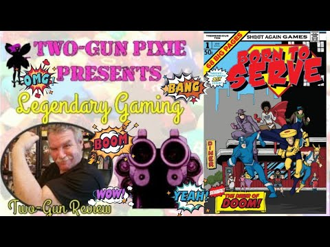Two-Gun Review 018 - Born To Serve by Shoot Again Games