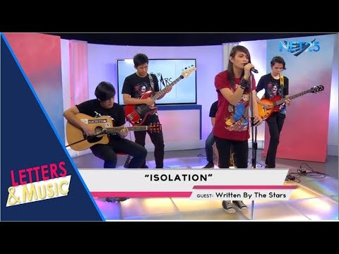 WRITTEN BY THE STARS - ISOLATION (NET25 LETTERS AND MUSIC)