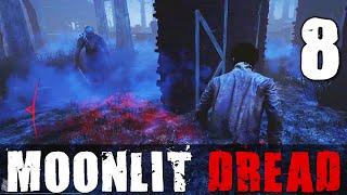 [8] Moonlit Dread (Dead by Daylight w/ GaLm)