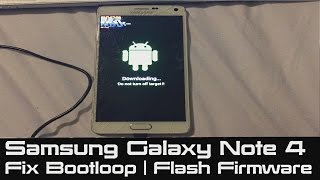 SOLVED - How to Fix Bootloop on Samsung Galaxy   Note 4 Stuck at Boot