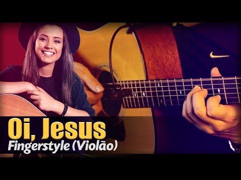 Isadora Pompeo - Oi, Jesus (Violão SOLO) Fingerstyle by Rafael Alves
