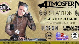 AtmosferA Station - Sabato 02/05/2020