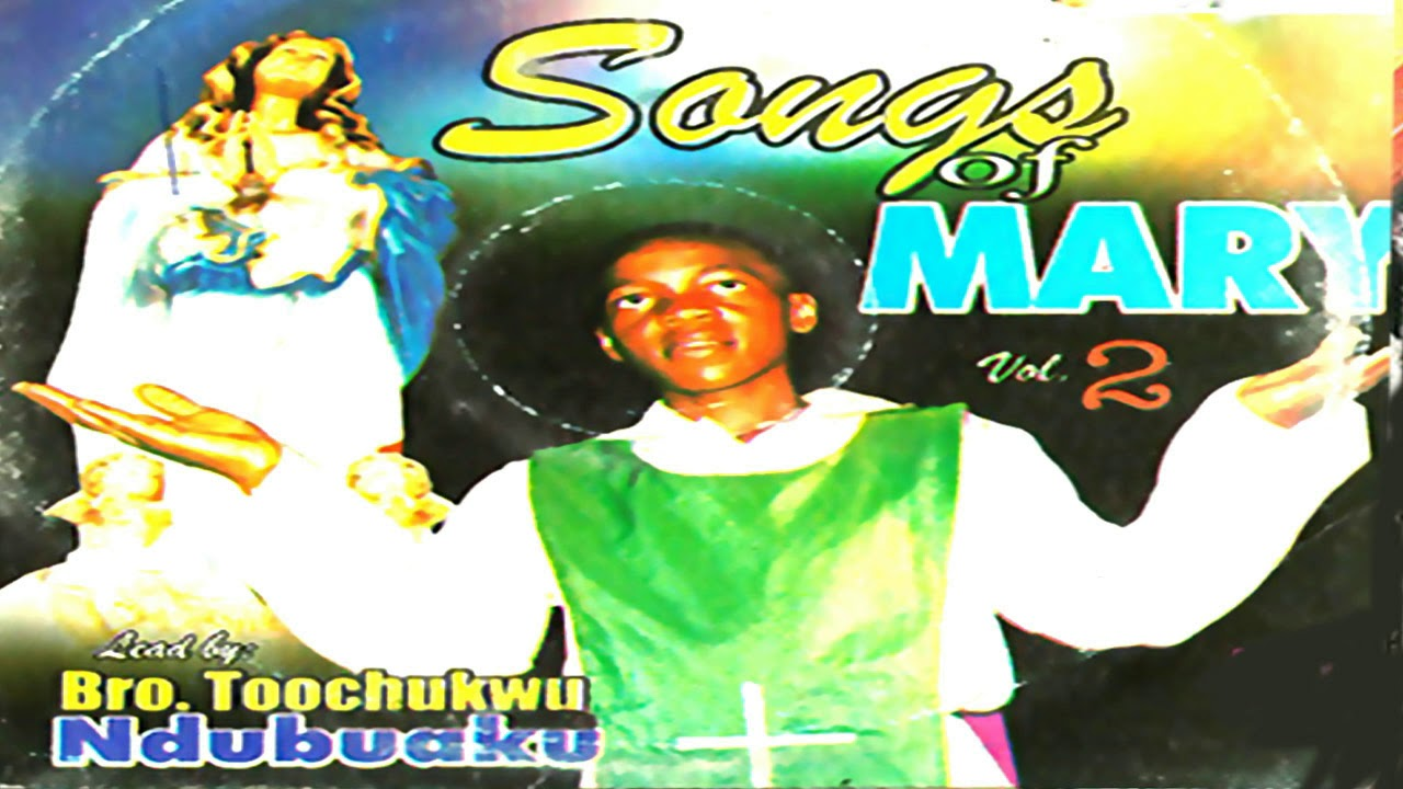 Bro. Tochukwu Ndubuaku | Songs Of Mary | Latest 2019 Nigerian Gospel Music