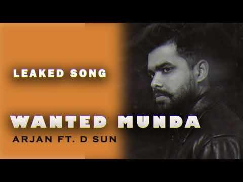 Wanted Munda (leaked song) | Arjan dhillon | D sun | Harsh dhillon | new song 2021