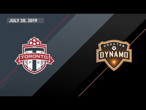Match Highlights: Toronto FC vs Houston Dynamo - July 20, 2019
