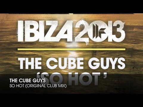 The Cube Guys - So Hot (Original Club Mix)