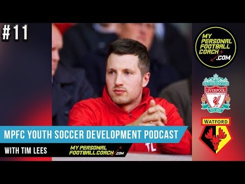 Soccer Player Development Podcast Episode 11 - With Tim Lees