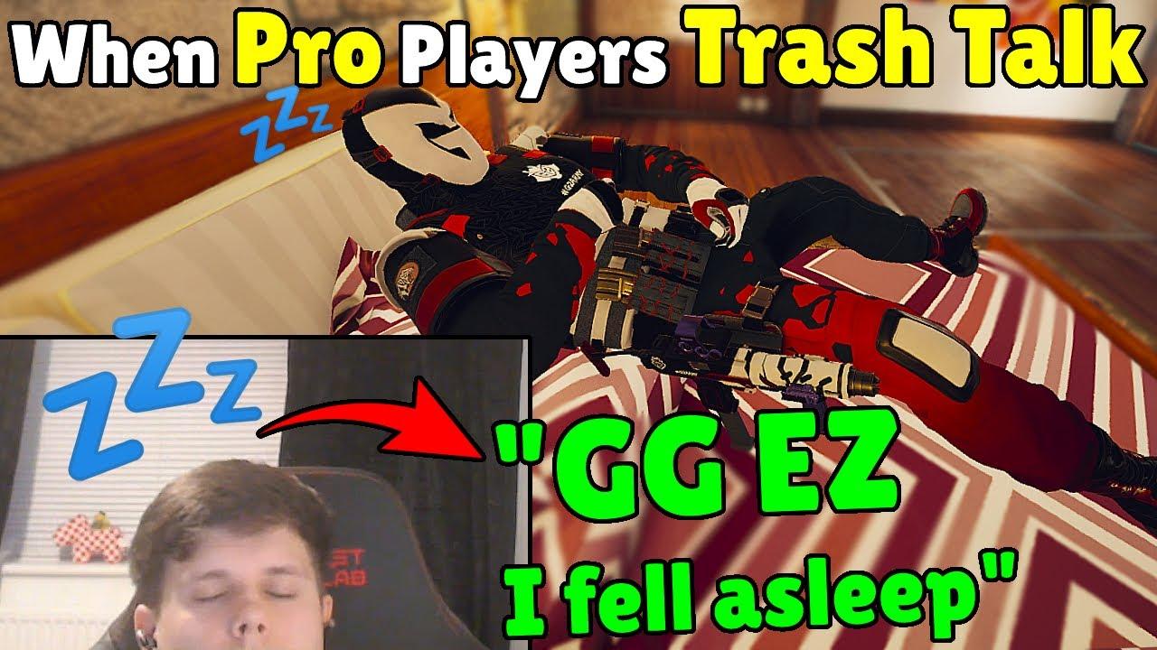 When PRO Players Trash-Talk Each Other! - Rainbow Six Siege