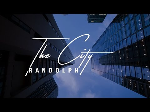"Randolph - ""The City"" [Lyric Video]"