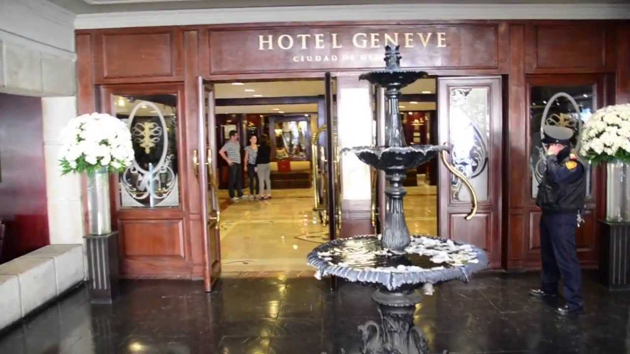 Hotel Geneve Mexico City You