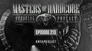 Masters of Hardcore Podcast 213 by Negative A