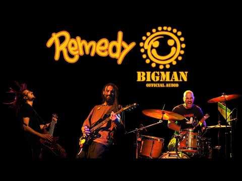 Remedy - Bigman (Official audio)