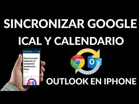 Cómo Sincronizar Google iCal y Calendario Outlook con tu iPhone