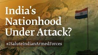 How India's Nationhood is Under Attack - Sadhguru