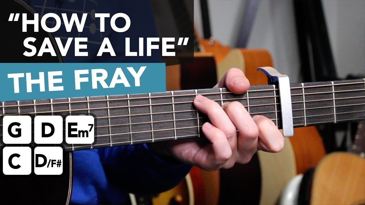 """The Fray """"How To Save A Life"""" - SIMPLE 5 Chord Guitar Song"""