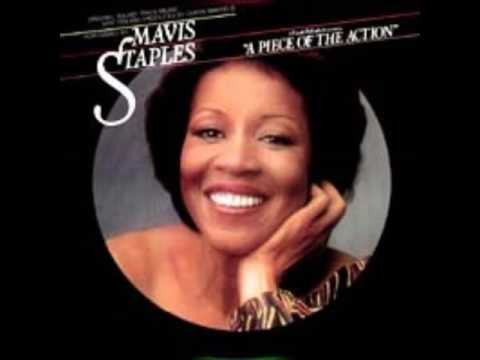 MAVIS STAPLES   A PIECE OF THE ACTION