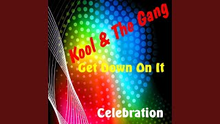 Provided to YouTube by Ingrooves Celebration · Kool & The Gang Get ...