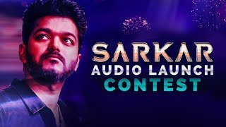Sarkar Audio Launch Contest | Sarkar Kondattam Begins! | Thalapathy Vijay