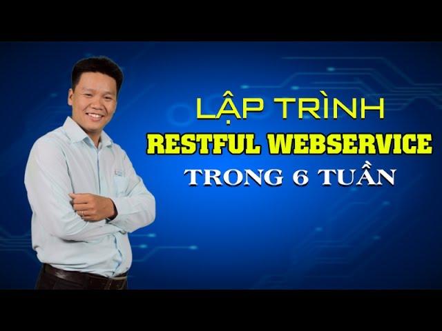 Lập trình RESTful Webservice trong 6 tuần_Trần Duy Thanh