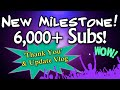 New Milestone Celebration! 6k+ Subs!