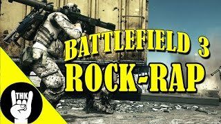 Repeat youtube video BATTLEFIELD 3 RAP | TEAMHEADKICK