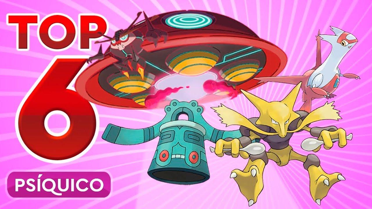 Top 6 -Pokémon Tipo Psíquico