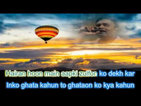 hairaan hoon main aapki karaoke only for male singers by Rajesh Gupta