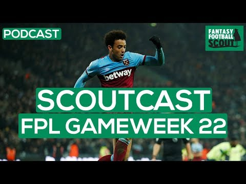 FPL GW22 | SCOUTCAST | January Sales | Fantasy Premier League Tips 19/20 #316