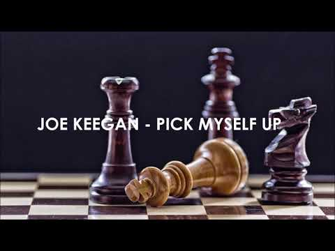 Joe Keegan  - Pick Myself Up