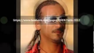 CHEB TARIK - J AI PAS BESOIN DE TA PITIE   /   الشاب طارق _ جي با بوزوا