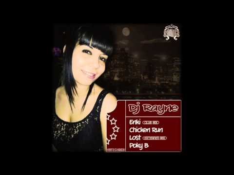 Rayne - Chicken Run