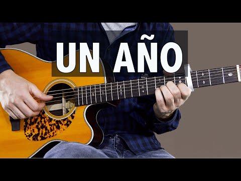 Un Año - Sebastian Yatra & Reik // Guitar Lesson + TAB (How to play)