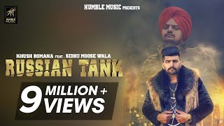 Russian Tank | Khush Romana feat. Sidhu Moose Wala | BYG BYRD | Teggy | Latest Punjabi Song 2018 thumbnail