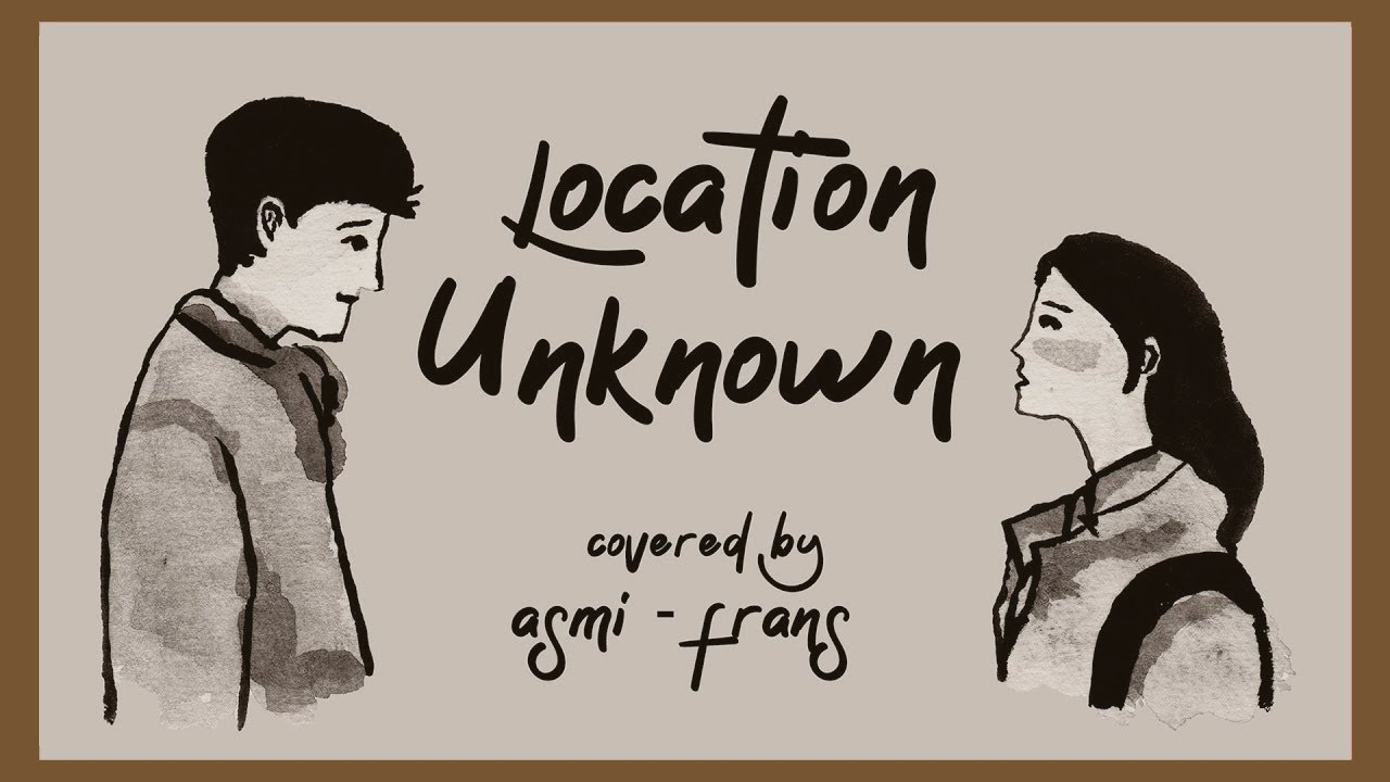Location Unknown - Honne (Cover ft. Frans Sitanggang)