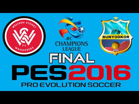 PES 2016 - AFC Champions League FINAL - Western Sydney Wanderers vs Bunyodkor