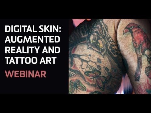 Digital Skin - Augmented Reality and Tattoo Art by Alison Bennett (Webinar)