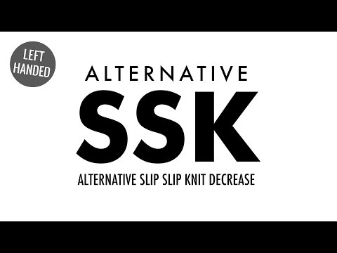 The Alternative Slip Slip Knit Decrease (SSK):: Knitting Decrease :: Left Handed