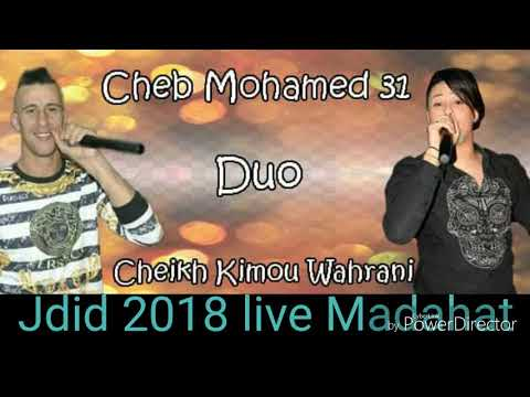 Jdid Cheb Mohamed 31 Dou chikh kimo Madahat 2018