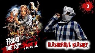SLASHEROVÉ KLASIKY #3 - Pátek třináctého 2 / Friday the 13th: Part II (1981)