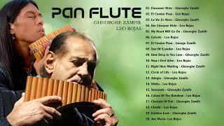 Best of Gheorghe Zamfir, Leo Rojas | Romantic Pan Flute Music