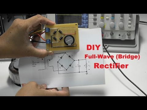 DIY Full Wave (Bridge) Rectifier Project