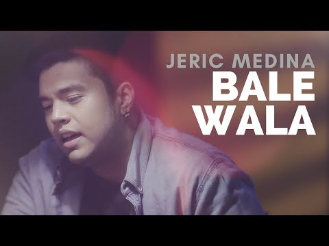 Jeric Medina — Bale Wala [Official Music Video]