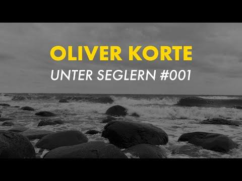 Unter Seglern #001 - Oliver Korte