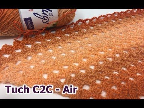Tuch Corner To Corner Air Einfach Häkeln C2c Youtube