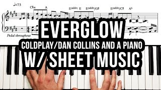 """Everglow"" by Coldplay (FREE SHEET MUSIC Download) – Dan Collins and a Piano Transcription"