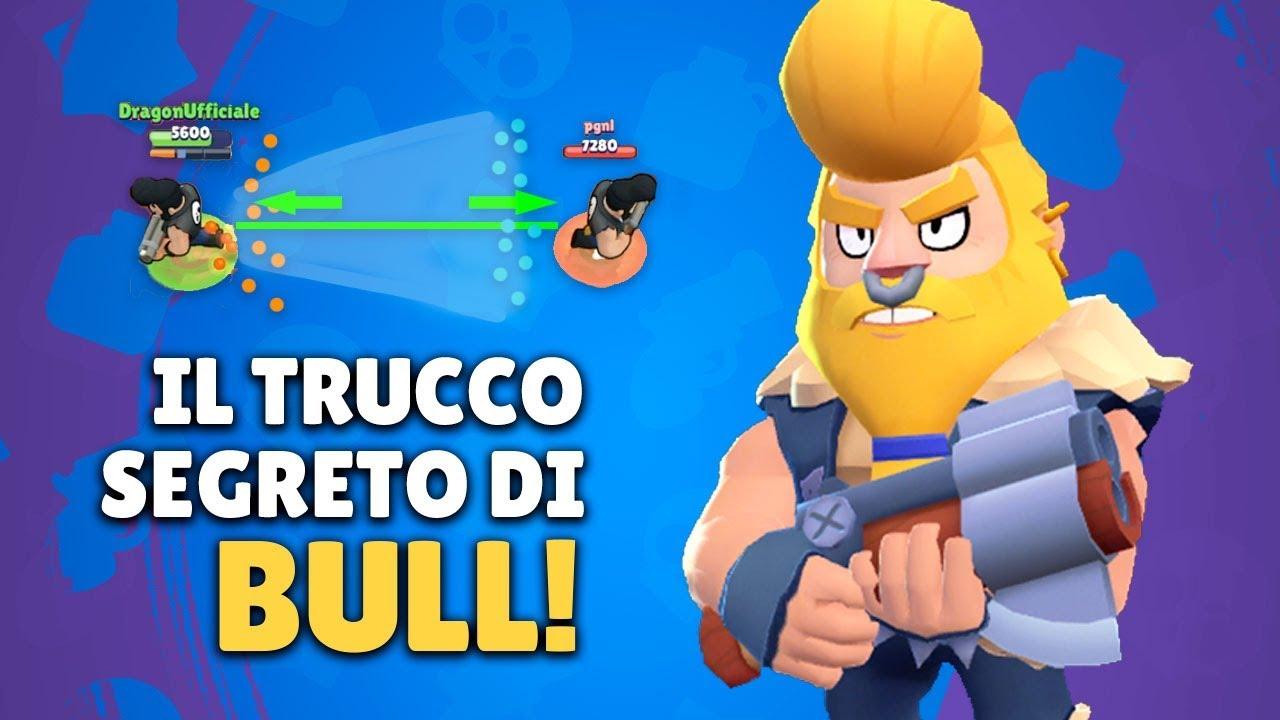 Usa Questo Trucco Con Bull Lo Sapevi Guida Bull Brawl Stars